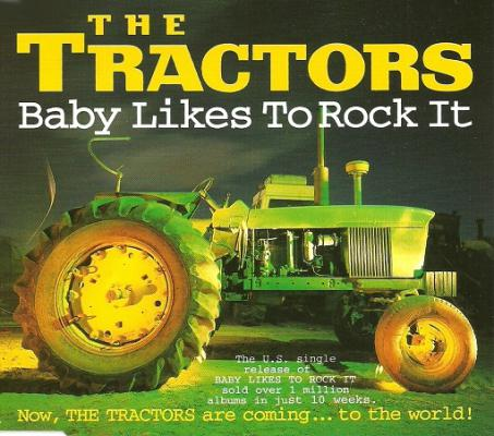 Baby Likes To Rock It - The Tractors - Baby Likes To Rock It