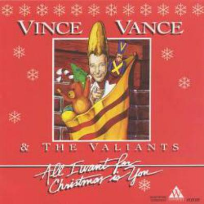 All I Want For Christmas Is You - Vince Vance & The Valiants - All ...
