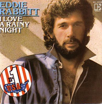 I Love A Rainy Night - Eddie Rabbitt - I Love A Rainy Night