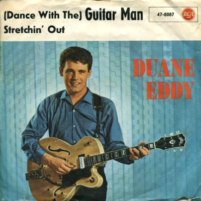 Dance With The) Guitar Man - Duane Eddy - (Dance With The) Guitar